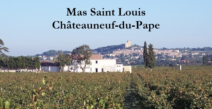 Domaine Mas Saint Louis (Châteauneuf du Pape)